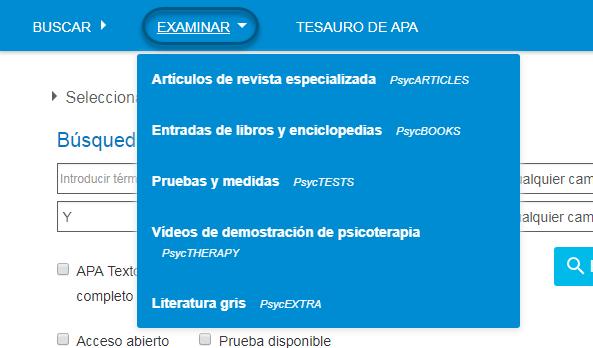 Captura de pantalla del desplegable Examinar PsycNET, con valores de Artículos de revista especializada (PsycARTICLES), Entradas de libros y enciclopedias (PsycBOOKS), Pruebas y medidas (PsycTESTS), Vídeos de demostración de psicoterapia (PsycTHERAPY) y Literatura gris (PsycEXTRA).