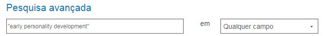 """Captura de tela da pesquisa avançada do PsycNET com a frase exata """"desenvolvimento precoce de personalidade"""" entre aspas no campo de entrada"""