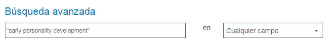 Captura de pantalla de la pantalla PsycNET: búsqueda avanzada con la frase exacta de desarrollo de la personalidad temprana en comillas dobles en el campo de entrada