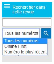 Capture d'écran montrant le menu déroulant Rechercher dans cette revue avec l'option Tous les numéros sélectionnée et les autres options Online First et Numéro le plus récent