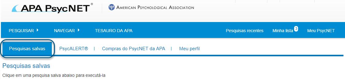"""Captura da tela de pesquisas salvas do Meu PsycNET com a guia """"Pesquisas salvas"""" circulada"""
